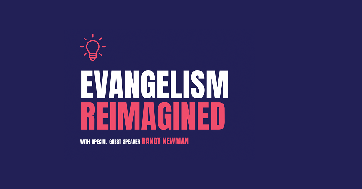 Evangelism Reimagined